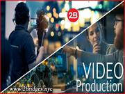 Video Production Services by 2Bridges Production