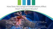 How Does Neurological Complications Affect Heart Transplant Results