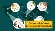 Outsourced Software Development Pricing Guide