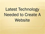 Latest Technology Needed to Create A Website
