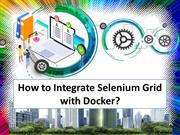 Tutorial at the integration of the selenium grid with docker?