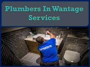 Plumbers In Wantage Services