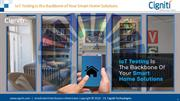 IoT Testing is the Backbone of Your Smart Home Solutions