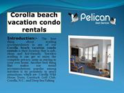 corolla beach vacation condo rentals