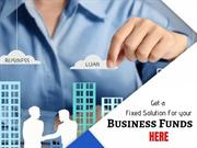 Fix your financial Needs by getting Business Loan