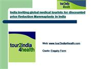 India inviting global medical tourists f