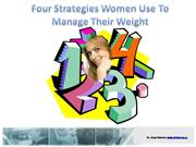 Four Strategies Women Use To Manage Thei