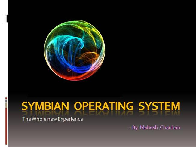 Symbian Mobile Operating System |authorSTREAM