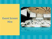 Event Screen Hire: Benefits and Achievements