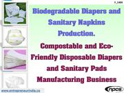 Biodegradable Diapers and Sanitary Napkins Production