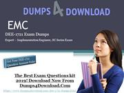 Easy and Guaranteed DEE-1721 Exam Success - Dumps4Download