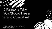 Reason why you should hire a brand consultant