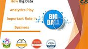 How Big Data analytics play an important role in business