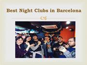 Best Night Clubs In Barcelona