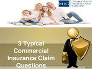 3 Typical Commercial Insurance Claim Questions