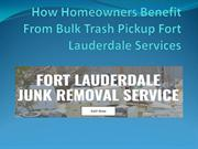 How Homeowners Benefit From Bulk Trash Pickup Fort