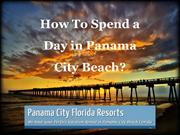 How To Spend a day in Panama City Beach