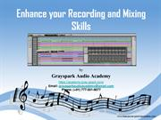 How to Enhance Recording and Mixing Skills by Gray Spark Audio