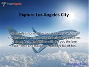 Things to keep in mind while booking a flights to Los Angeles