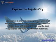 Things to keep in mind while booking an flights to Los Angeles