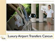 Luxury Airport Transfers Cancun