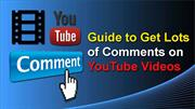 Guide to Get Lots of Comments on YouTube Videos(in 2019)