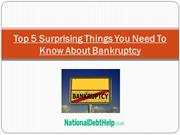 Top 5 surprising things you need to know about bankruptcy
