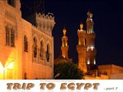 Trip to EGYPT (part 7 - last ) - [Cairo]