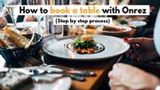 How To Book a Restaurant Table With Onrez