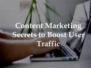 Content Marketing Secrets to Boost User Traffic