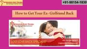 Five Important Way to Get Your Ex-Girlfriend Back