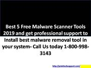 Best 5 Free Malware Scanner Tools 2019 and get professional support to