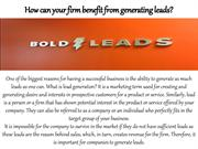 How can your firm benefit from generating leads?