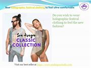 best and cheap holographic festival clothing collection