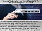 What Are The Benefits Of An Annual Report With The Workplace Complianc