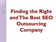 Finding the Right and The Best SEO Outsourcing Company