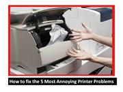 How to fix the 5 Most Annoying Printer Problems