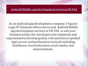 Best Android App Development services UK USA +91-7696224488