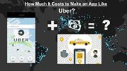 How much it cost to make an app like Uber_(PPt)