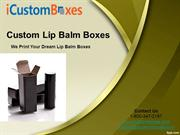Custom Lip balm boxes by iCustomboxes