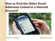 How to Find the Other Email Addresses Linked to a Hotmail Account?