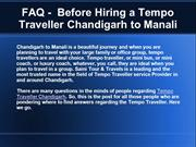 FAQ -  Before Hiring a Tempo Traveller Chandigarh to Manali