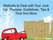 Methods to Deal with Your Junk Car Process, Guidelines, Tips & Trick A