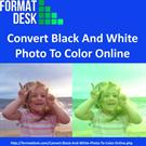 Convert Black And White Photo To Color Online