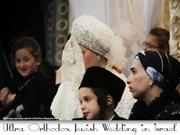 Ultra Orthodox Jewish Wedding in Israel