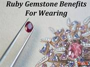Ruby Gemstone Benefits For Wearing