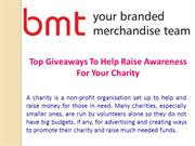 Top Giveaways To Help Raise Awareness For Your Charity