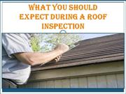 What You Should Expect During a Roof Inspection?
