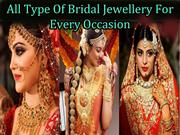 All Type Of Bridal Jewellery For Every Occasion