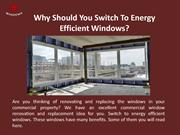 Why Should You Switch To Energy Efficient Windows